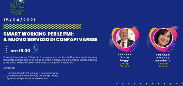 SMART WORKING PER LE PMI: IL NUOVO SERVIZIO DI CONFAPI VARESE